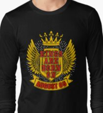 Kings Are Born On August 5 Long Sleeve T-Shirt