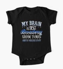My Brain is 95% Broadway show tunes One Piece - Short Sleeve