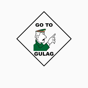 Go To Gulag by MediaInk