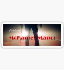 McKamey manor - man Sticker