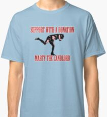 Marty the landlord Classic T-Shirt
