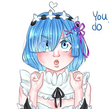 You can do it! Rem by pommelstudios