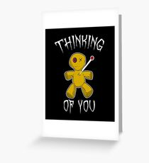 Thinking of you - Voodoo doll  Greeting Card