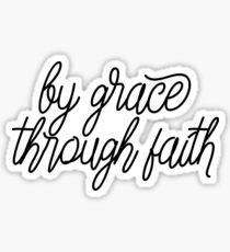 By Grace, Through Faith Sticker