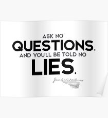 no questions, no lies - charles dickens Poster