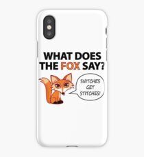 What Does The Fox Say? iPhone Case