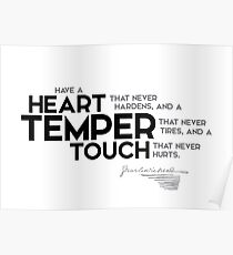 heart, temper, touch - charles dickens Poster