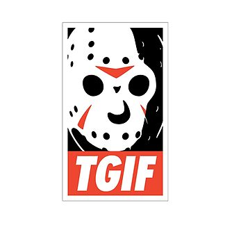 FUNNY TGIF FRIDAY SHIRT  by Motion45
