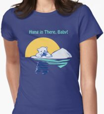 Hang in There, Baby! Womens Fitted T-Shirt