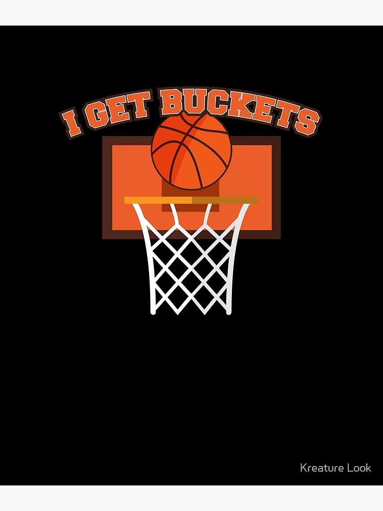 I Get Buckets Basketball | basketball shirt | basketball coach gift |  basketball team gift | sports quote | basketball quotes | basketball player  | ...