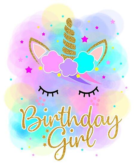"""""""Unicorns Birthday Girl T-shirt Rainbow Kids """" Poster By"""