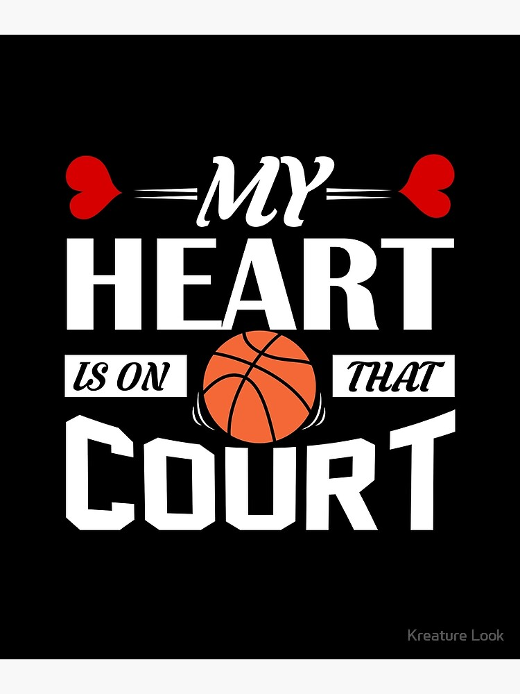My Heart Is On That Court | basketball shirt | basketball coach gift |  basketball team gift | sports quote | basketball quotes | basketball player  | ...