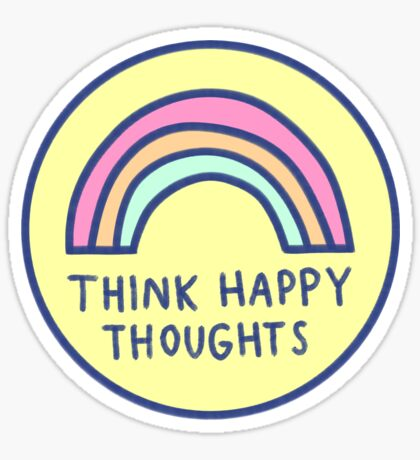 Think Happy Thoughts Sticker