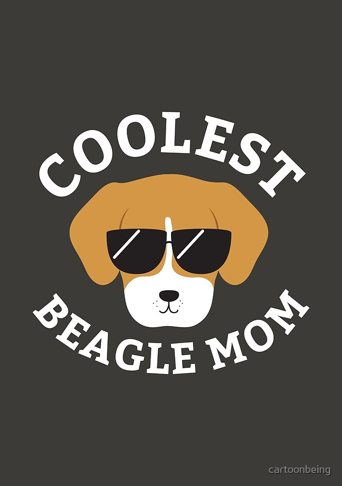 Coolest Beagle Mom by cartoonbeing