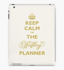 Keep Calm I am The Wedding Planner | Gold On Ivory Background iPad Case/Skin