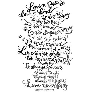 Love is Patient, Love is Kind by joyfultaylor