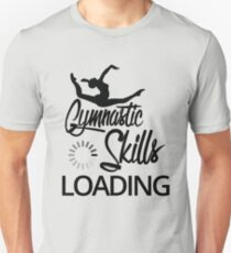 Gymnastic skills loading! Unisex T-Shirt