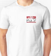 Primus Hello, My Name Is Mud tag. Alowishus Devadander Abercrombie Unisex T-Shirt