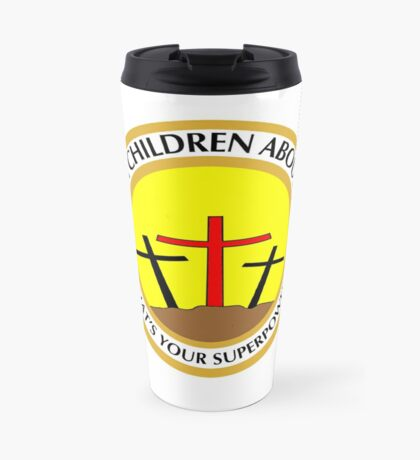 I teach children about Jesus What Your superpower  Travel Mug