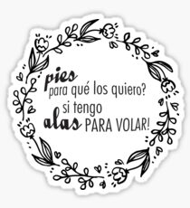 Frida Kahlo Quotes Alas para volar Mexico Sticker
