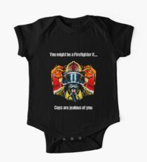 Firefighter Cops Are Jealous Of You.  One Piece - Short Sleeve