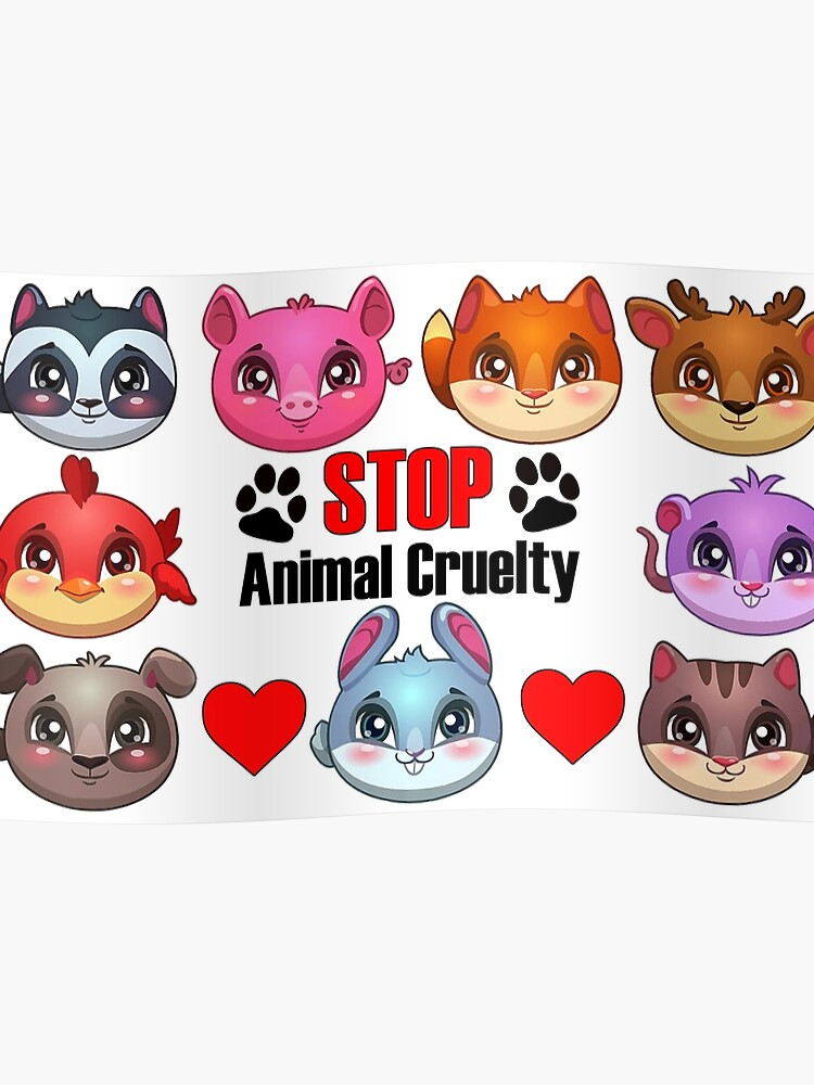Stop Animal Cruelty With Cute Cartoon Animals Poster