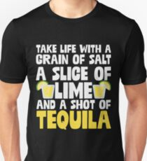 Take A Shot Of Tequila - Gift For Drink Alcohol Lover Unisex T-Shirt