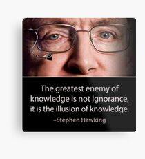 Stephen Hawking quote  Metal Print