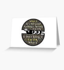 Its All Good :) Greeting Card