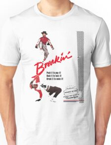 Breakin' Retro  Unisex T-Shirt