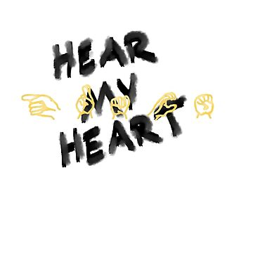 Hear My Heart with GRACE in sign language by Kikiwiki