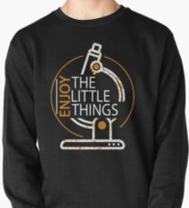 Funny Microbiology Enjoy The Little Things Science Pullover