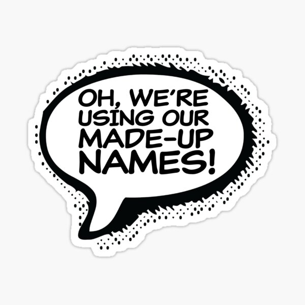 Made Up Names (Comic Book Version) Sticker