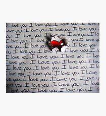 I Love You.. (1) - Valentine Photographic Print