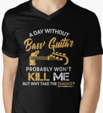 A Day Without Bass Guitar Men's V-Neck T-Shirt