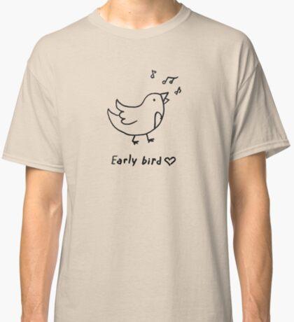 Early bird Classic T-Shirt