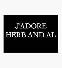 J'adore Herb and Al Photographic Print