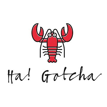 Ha! Gotcha by Grafiker