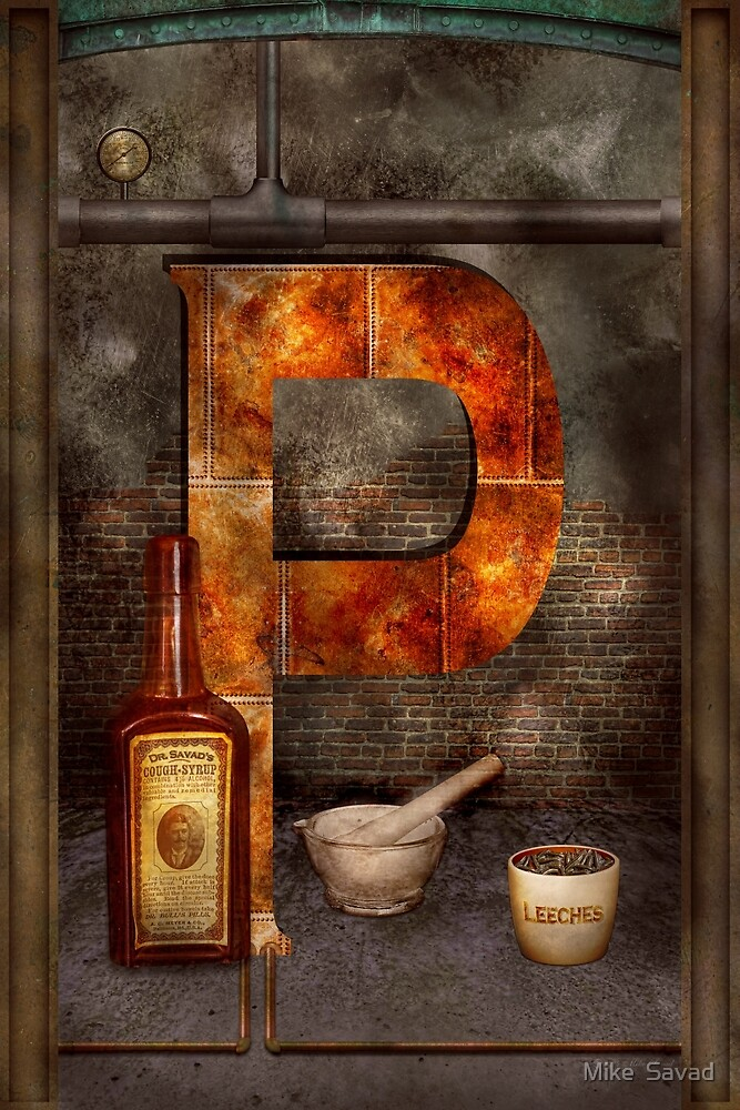 Steampunk - Alphabet - P is for Pharmacy by Michael Savad