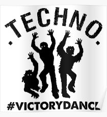 Techno Zombies # Victory Dance Poster