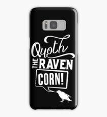 Quoth the Raven, Corn! (White) Samsung Galaxy Case/Skin