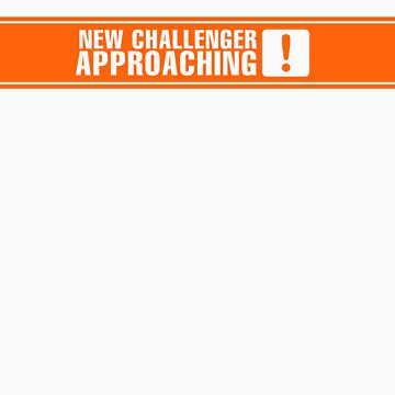 New Challenger Approaching [!] by drewreimer