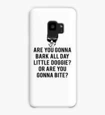 Reservoir Dogs Quote - Are You Gonna Bark All Day Little Doggie? Case/Skin for Samsung Galaxy