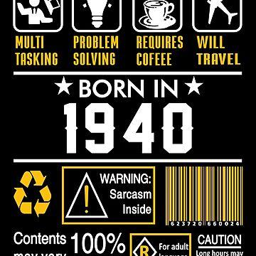 Birthday Gift Ideas - Born In 1940 by wantneedlove