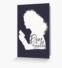 Dear Sally (White Version) Greeting Card