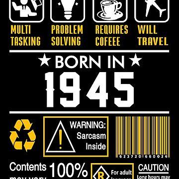 Birthday Gift Ideas - Born In 1945 by wantneedlove
