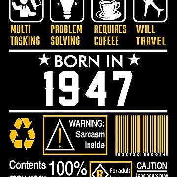 Birthday Gift Ideas - Born In 1947 by wantneedlove