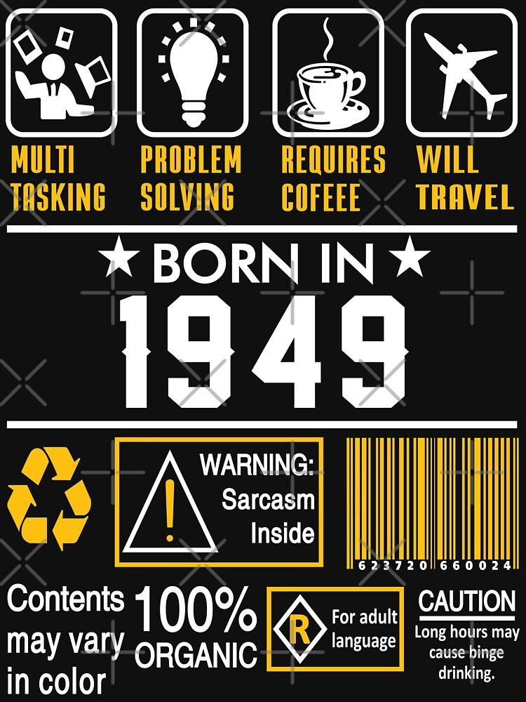 Birthday Gift Ideas - Born In 1949 by wantneedlove