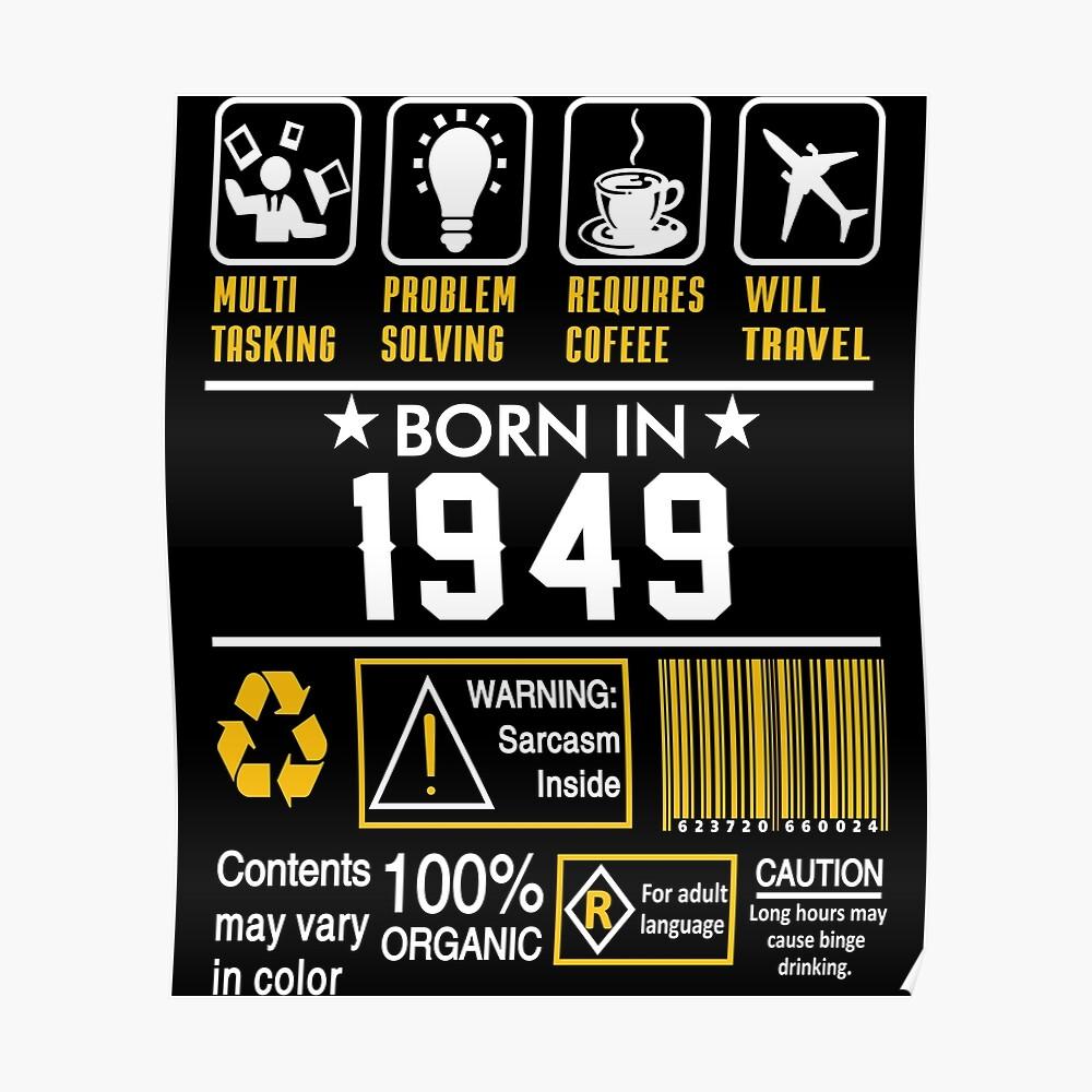 Birthday Gift Ideas - Born In 1949 Poster