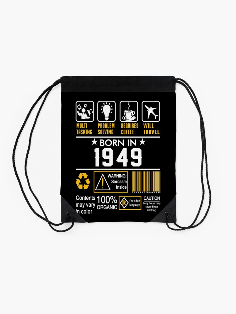 Alternate view of Birthday Gift Ideas - Born In 1949 Drawstring Bag